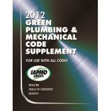 IAPMO 2012 Green Plumbing and Mechanical Code Supplement
